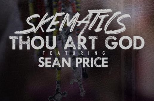"Skematics – ""Thou Art God"" Ft. Sean Price Video"
