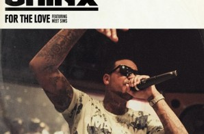 Chinx x Meet Sims – For The Love