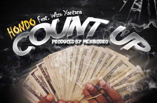 Hondo x Wizo Xantana – Count Up (Prod. by MexikoDro)