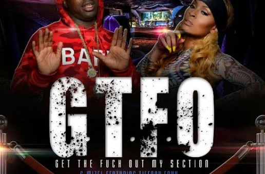 C Mizel x Tiffany Foxx – Get The F*ck Out My Section
