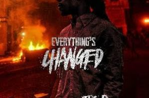 Jus D – Everything's Changed (Mixtape)
