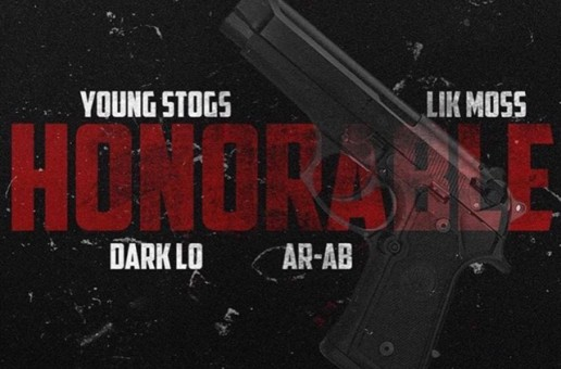 AR-AB, Dark Lo, Lik Moss, and Young Stogs – Honorable