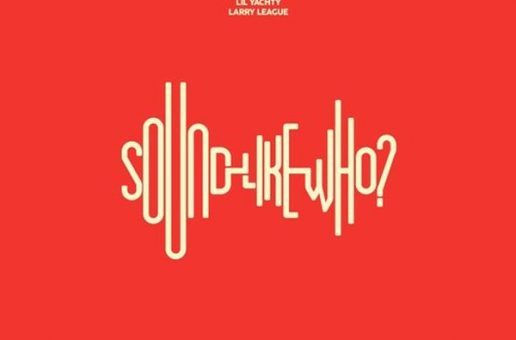 Makonnen x Lil Yachty x Larry League – Sound Like Who?