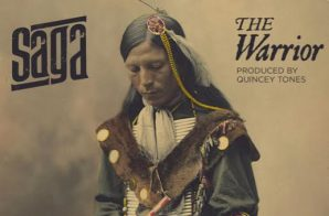 Saga – The Warrior (Prod. by Quincey Tones)