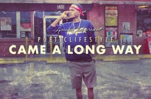 PoeticLifestyle – Came A Long Way